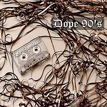 Dope 90's