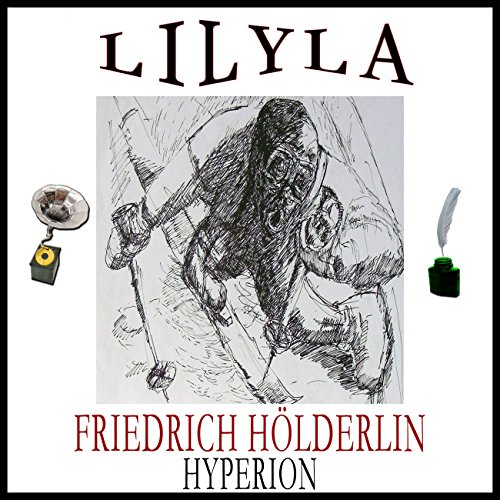 Hyperion                   By:                                                                                                                                 Friedrich Hölderlin                               Narrated by:                                                                                                                                 Friedrich Frieden                      Length: 1 hr and 4 mins     Not rated yet     Overall 0.0