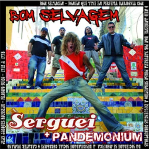 Serguei & Pandemonium