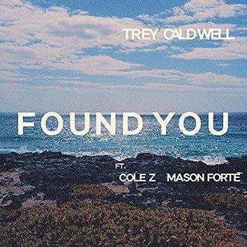 Found You (feat. Mason Forte & Cole Z)