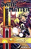 Get the Dark Matter Comic at Amazon