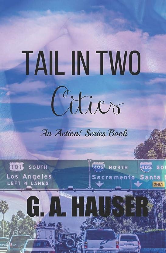 カーペットボウリング超えるTail in Two Cities: An Action! Series Book