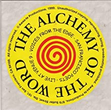 The Alchemy of the Word: Voices from the Edge - San Francisco Poets, Live at Venue 9 by Tony Vaughan (1999-05-04)
