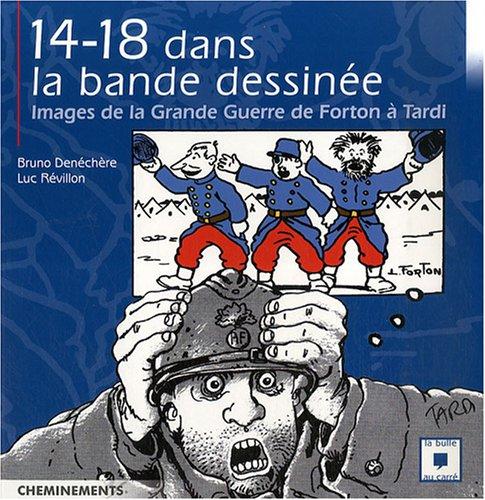 Guerre de 14 Dans la BD (la)