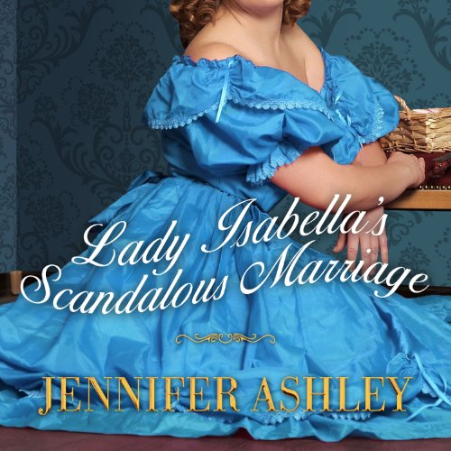 Lady Isabella's Scandalous Marriage audiobook cover art