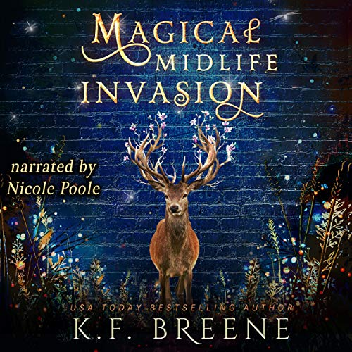 Magical Midlife Invasion: Leveling Up, Book 3