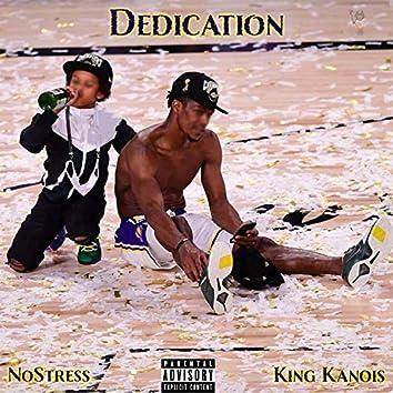 Dedication (feat. King Kanois)
