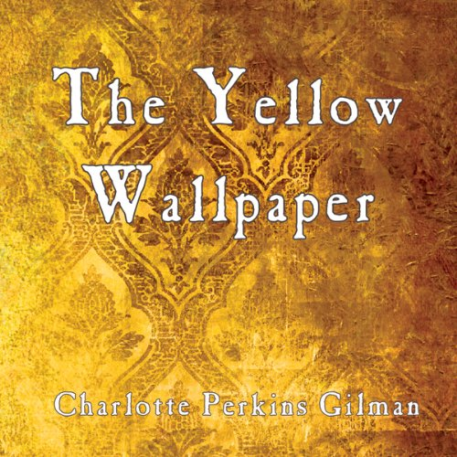 The Yellow Wallpaper audiobook cover art