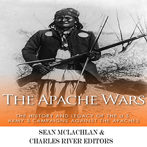 The Apache Wars audiobook cover art