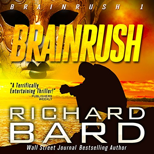 Brainrush, a Thriller (Brainrush Series Book 1) audiobook cover art