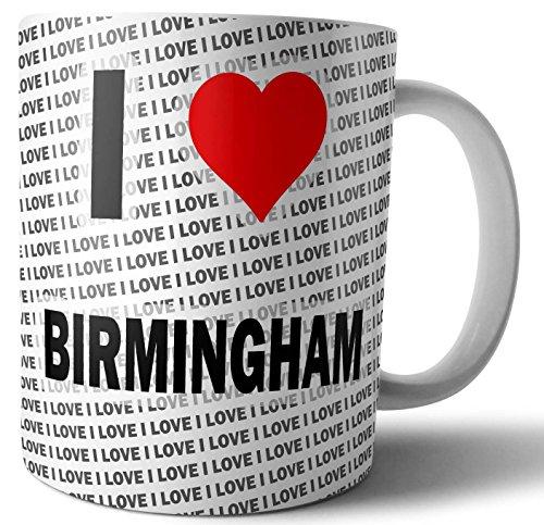 I Love Birmingham – Tee – Kaffee – Tasse – Tasse – Geburtstag – Weihnachten – Geschenk