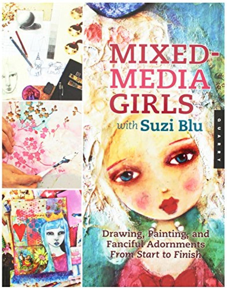 Quayside Publishing QU-99775 Quarry Books, Mixed Media Girls with Suzi Blu