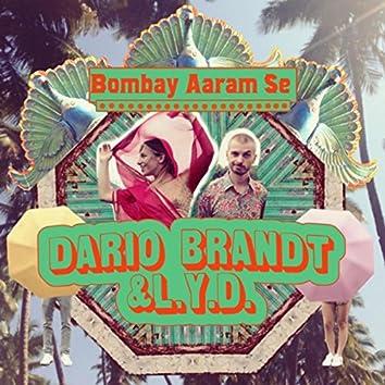 Bombay Aaram Se