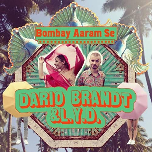 Dario Brandt & L.Y.D.
