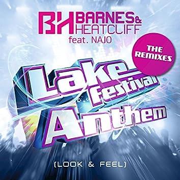 Lake Festival Anthem (Look & Feel) (The Remixes)