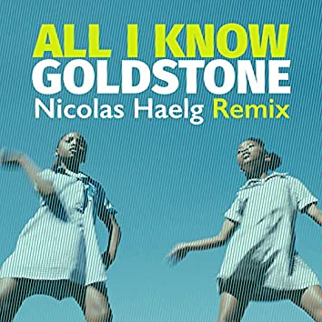 All I Know (feat. Octave Lissner) [Nicolas Haelg Remix]