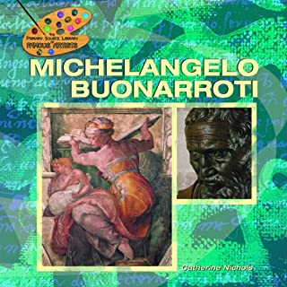 Michelangelo Buonarroti (The Primary Source Library of Famous Artists)