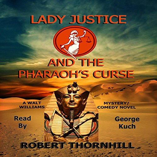 Lady Justice and the Pharaoh's Curse audiobook cover art