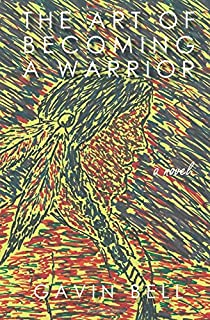 The Art of Becoming a Warrior
