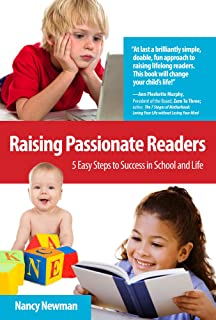 Raising Passionate Readers: 5 Easy Steps to Success in School and Life