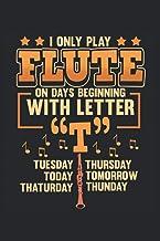 Floete Notizbuch I only play flute: Notizbuch fuer Floetenspieler, Musiker und Bands / Tagebuch / Journal fuer Notizen und...