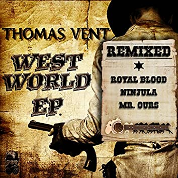 West World EP REMIXED