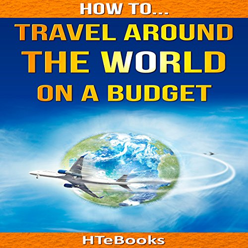 How to Travel Around the World on a Budget audiobook cover art