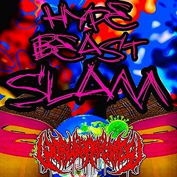 Hype Beast Slam