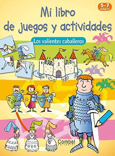 Los valientes caballeros (Mi libro de juegos y actividades)