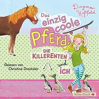 Das einzig coole Pferd, die Killerenten und ich Titelbild