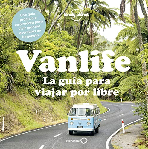 Vanlife. La guía para viajar por libre (Viaje y aventura)