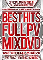 BEST HITS FULL PV 120 -AV8 OFFICIAL MIXDVD-