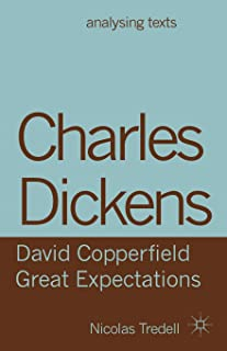 Charles Dickens: David Copperfield/ Great Expectations