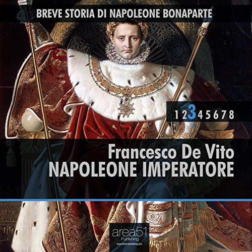 Breve storia di Napoleone Bonaparte vol. 3 [Short History of Napoleon Bonaparte vol. 3] audiobook cover art