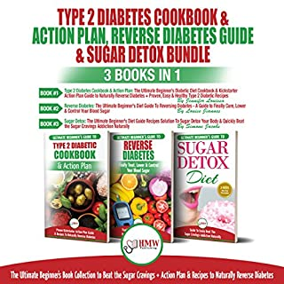 Type 2 Diabetes Cookbook & Action Plan, Reverse Diabetes Guide & Sugar Detox Bundle audiobook cover art