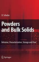 Powders and Bulk Solids: Behavior, Characterization, Storage and Flow