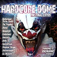 Hardcore Dome