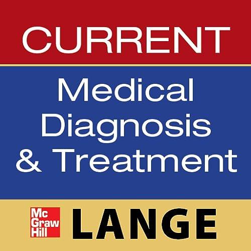 2011 CURRENT Medical Diagnosis & Treatment