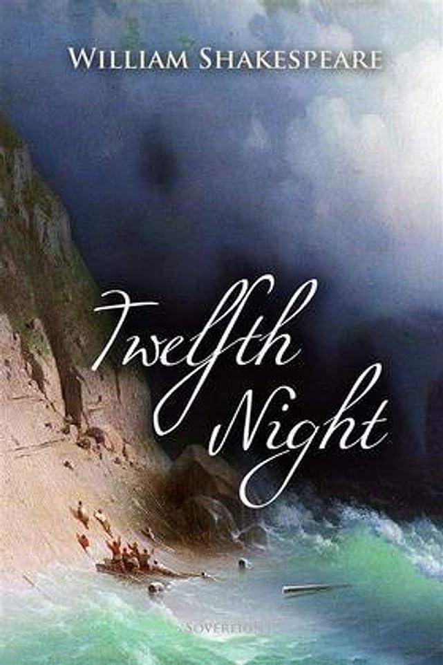 逮捕プロフィール優しさTwelfth Night (English Edition)