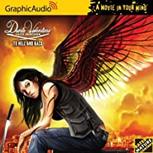 Dante Valentine 5 - To Hell and Back by Lilith Saintcrow (2011-11-01)