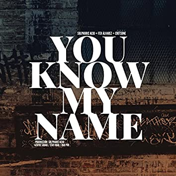 You Know My Name (feat. Fer Álvarez & cretsone)