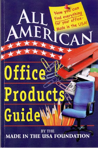 All American Office Products Guide (All American Guides) (English Edition)