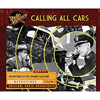 Calling All Cars, Volume 1                   By:                                                                                                                                 William Robson                               Narrated by:                                                                                                                                 full cast                      Length: 9 hrs and 40 mins     1 rating     Overall 5.0