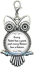 Every Saint has a Past,Every Sinner has a Future Quote Lobster Clasp,Saints and Sinners Quote jewelry-ZE210