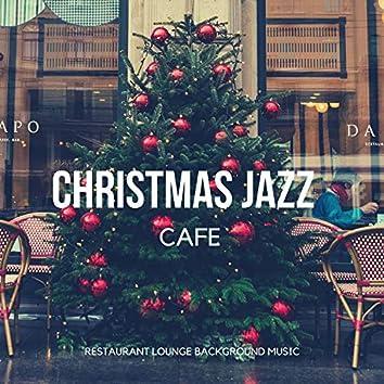 Christmas Jazz Cafe (Finest Cosy Instrumental Winter Jazz Lounge)