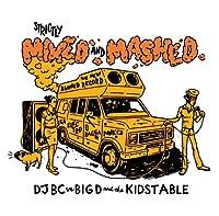 Strictly Mixed & Mashed