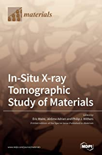 In-Situ X-ray Tomographic Study of Materials