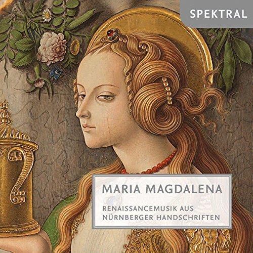 Maria Magdalena-Renaissancemusik aus Nürnberg