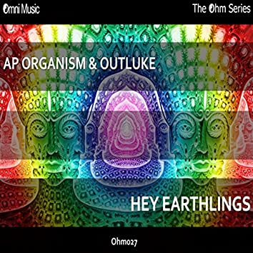 The Ohm Series: Hey Earthlings