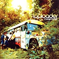 At the Magic Hotel by Toploader (2002-10-15)